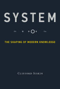 System: The Shaping of Modern Knowledge