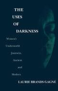 The Uses of Darkness