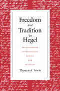 Freedom and Tradition in Hegel