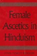 Female Ascetics in Hinduism Cover