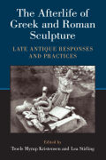 The Afterlife of Greek and Roman Sculpture Cover