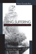 Long Suffering: American Endurance Art as Prophetic Witness