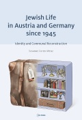 Jewish life in Austria and Germany since 1945: identity and communal reconstructions