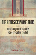 The Homesick Phone Book: Addressing Rhetorics in the Age of Perpetual Conflict