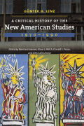 A Critical History of the New American Studies, 1970–1990 Cover