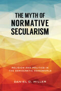 The Myth of Normative Secularism Cover