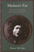 Medusa's Ear: University Foundings from Kant to Chora L