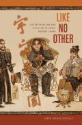 Like No Other: Exceptionalism and Nativism in Early Modern Japan