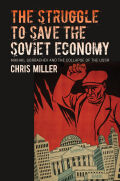 The Struggle to Save the Soviet Economy