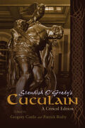 Standish O'Grady's Cuculain: A Critical Edition