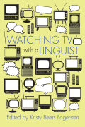 Watching TV with a Linguist