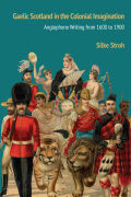 Gaelic Scotland in the Colonial Imagination Cover