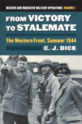 From Victory to Stalemate: The Western Front, Summer 1944