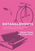 Entanglements: Conversations on the Human Traces of Science, Technology, and Sound