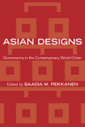 Asian Designs: Governance in the Contemporary World Order