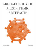Archaeology of Algorithmic Artefacts Cover
