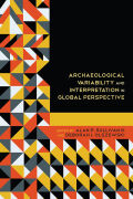 Archaeological Variability and Interpretation in Global Perspective Cover
