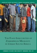 The Food Insecurities of Zimbabwean Migrants in Urban South Africa Cover