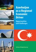 Azerbaijan as a Regional Economic Driver Cover