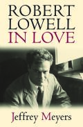 Robert Lowell in Love