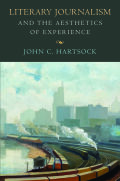 Literary Journalism and the Aesthetics of Experience Cover