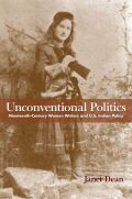 Unconventional Politics: Nineteenth-Century Women Writers and U.S. Indian Policy