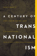 A Century of Transnationalism Cover