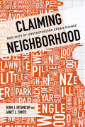Claiming Neighborhood: New Ways of Understanding Urban Change