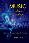 Music and Embodied Cognition: Listening, Moving, Feeling, and Thinking