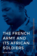 The French Army and Its African Soldiers Cover