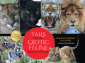 Tails from the Exotic Feline Rescue Center, 25th Anniversary Edition Cover