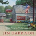 The Coca-Cola Art of Jim Harrison Cover