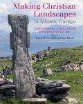 Making Christian Landscapes in Atlantic Europe Cover