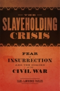 The Slaveholding Crisis