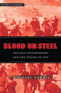 Blood on Steel: Chicago Steelworkers and the Strike of 1937