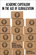 Academic Capitalism in the Age of Globalization Cover