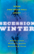 Secession Winter: When the Union Fell Apart