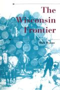 The Wisconsin Frontier Cover