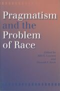 Pragmatism and the Problem of Race