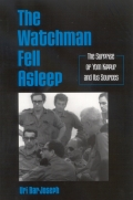 Watchman Fell Asleep, The: The Surprise of Yom Kippur and Its Sources