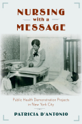 Nursing with a Message: Public Health Demonstration Projects in New York City
