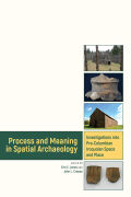 Process and Meaning in Spatial Archaeology