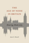 The Age of Noise in Britain Cover