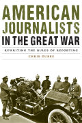 American Journalists in the Great War Cover