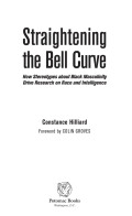 Straightening the Bell Curve: How Stereotypes about Black Masculinity Drive Research on Race and Intelligence