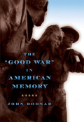 "The ""Good War"" in American Memory"