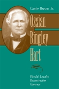 Ossian Bingley Hart, Florida's Loyalist Reconstruction Governor