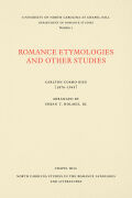 Romance Etymologies and Other Studies by Carlton Cosmo Rice