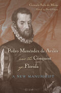 Pedro Menéndez de Avilés and the Conquest of Florida: A New Manuscript