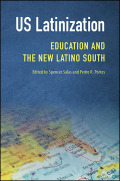 US Latinization: Education and the New Latino South